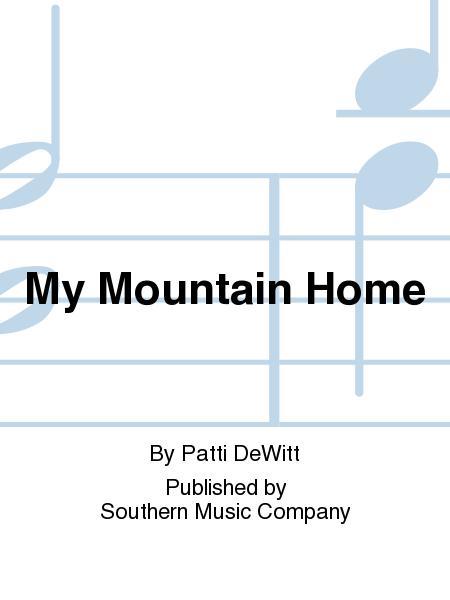 My Mountain Home