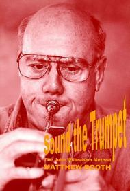 Sound the Trumpet - The John Wilbraham Method