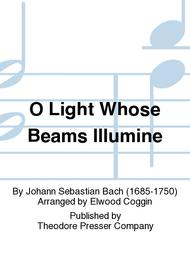 O Light Whose Beams Illumine