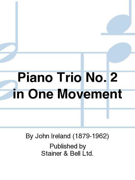 Piano Trio No. 2 in One Movement