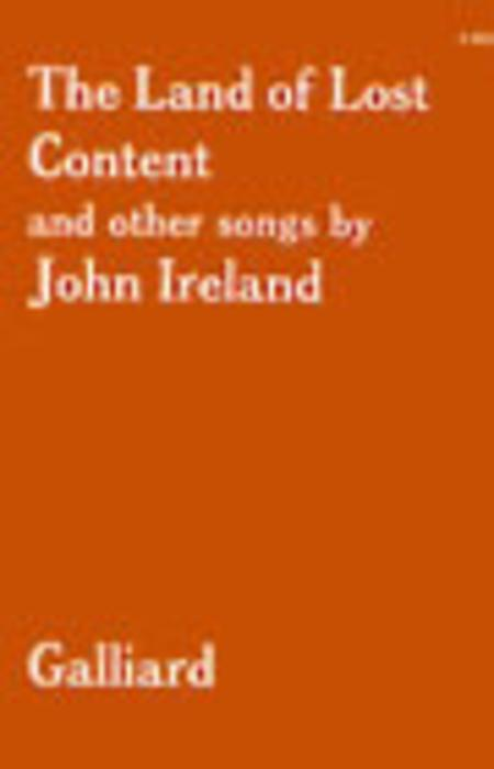The Land of Lost Content (A Shropshire Lad) and other Songs