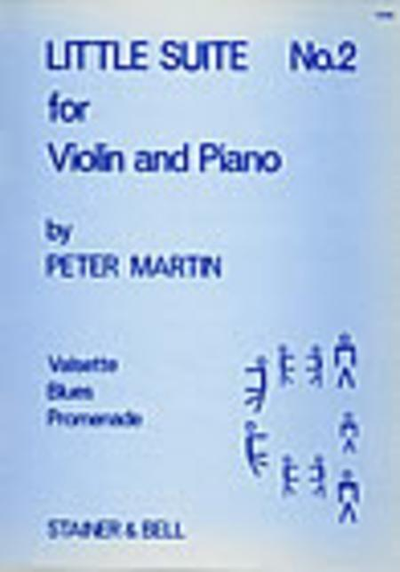 Little Suites for Solo or Unison Violins and Piano - Book 2: Violin part and Piano part