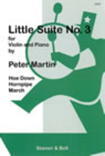 Little Suites for Solo or Unison Violins and Piano - Book 3: Violin part and Piano part