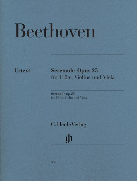 Serenade in D Major Op. 25 for Flute, Violin and Viola - Revised Edition