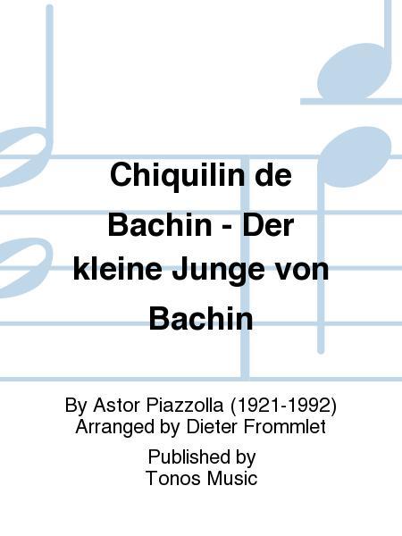 Chiquilin de Bachin - Der kleine Junge von Bachin