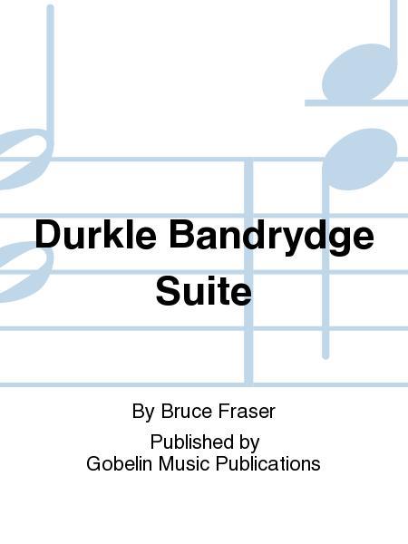 Durkle Bandrydge Suite