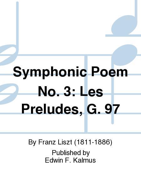 Symphonic Poem No 3 Les Preludes G 97 Sheet Music By