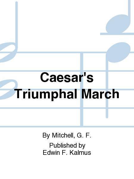Caesar's Triumphal March
