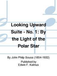 Looking Upward Suite - No. 1: By the Light of the Polar Star