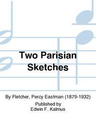 Two Parisian Sketches