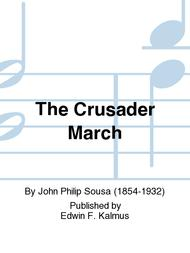 The Crusader March