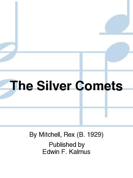 The Silver Comets