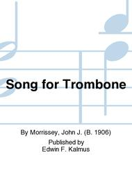 Song for Trombone