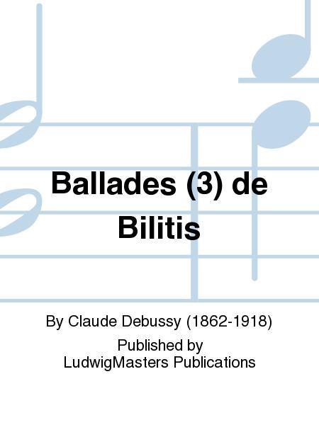 Ballades (3) de Bilitis