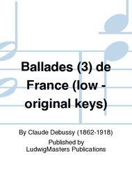 Ballades (3) de France (low - original keys)