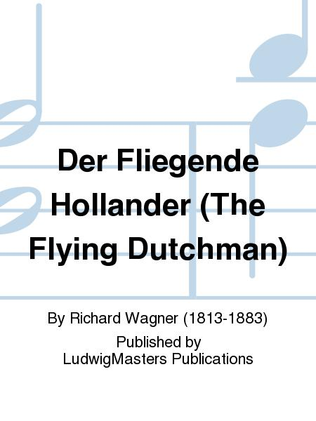 Der Fliegende Hollander (The Flying Dutchman)