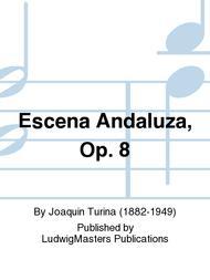 Escena Andaluza, Op. 8