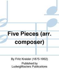 Five Pieces (arr. composer)