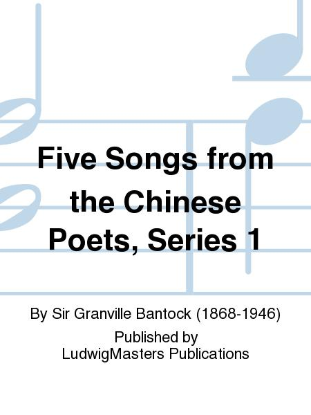 Five Songs from the Chinese Poets, Series 1