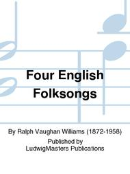 Four English Folksongs