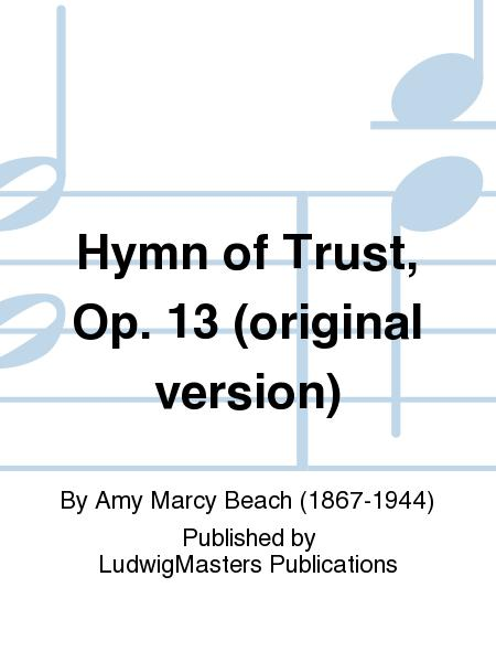 Hymn of Trust, Op. 13 (original version)
