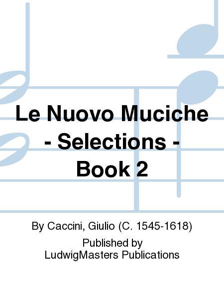 Le Nuovo Muciche - Selections - Book 2