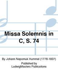 Missa Solemnis in C, S. 74