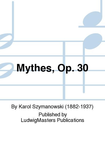 Mythes, Op. 30