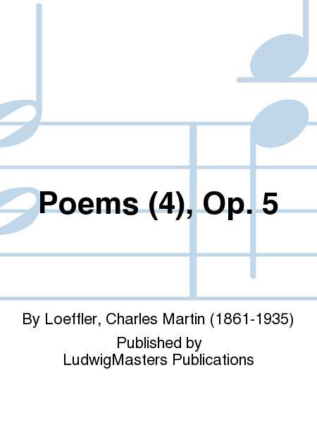 Poems (4), Op. 5