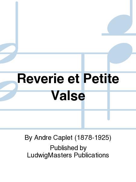 Reverie et Petite Valse