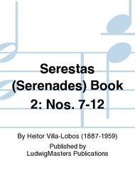 Serestas (Serenades) Book 2: Nos. 7-12