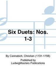 Six Duets: Nos. 1-3