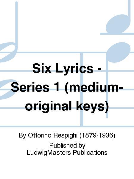 Six Lyrics - Series 1 (medium-original keys)