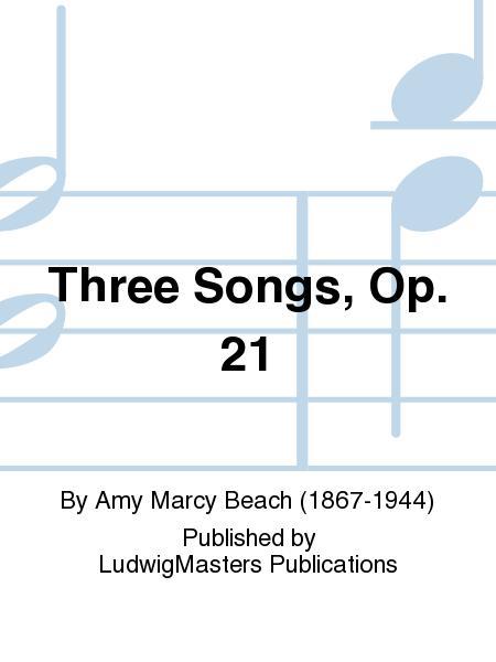 Three Songs, Op. 21