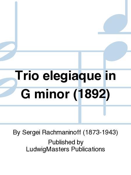 Trio elegiaque in G minor (1892)