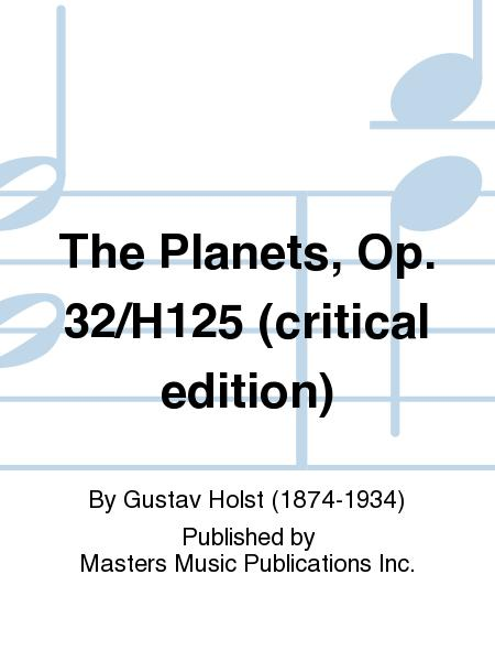 The Planets, Op. 32/H125 (critical edition)