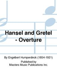 Hansel and Gretel - Overture