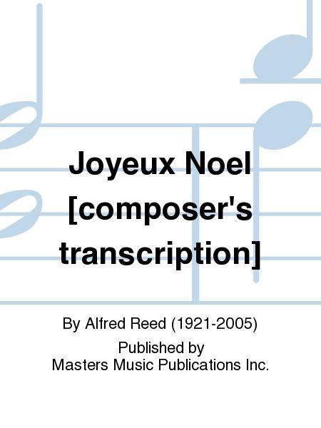 Adeste Fideles Joyeux Noel.Joyeux Noel Composer 039 S Transcription By Alfred Reed