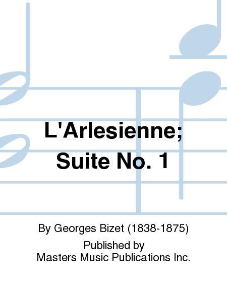 L'Arlesienne; Suite No. 1