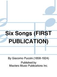 Six Songs (FIRST PUBLICATION)