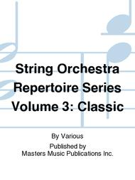 String Orchestra Repertoire Series Volume 3: Classic
