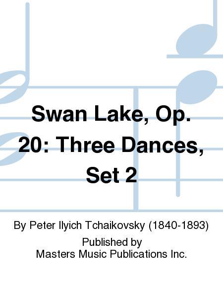 Swan Lake, Op. 20: Three Dances, Set 2