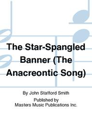 The Star-Spangled Banner (The Anacreontic Song)