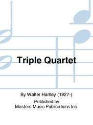 Triple Quartet
