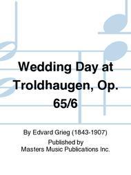 Wedding Day at Troldhaugen, Op. 65/6