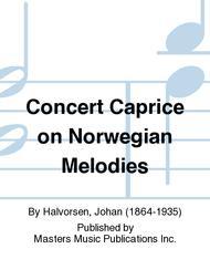 Concert Caprice on Norwegian Melodies