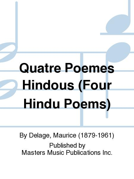 Quatre Poemes Hindous (Four Hindu Poems)