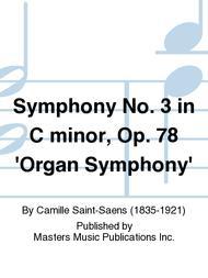 Symphony No. 3 in C minor, Op. 78 'Organ Symphony'