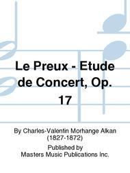 Le Preux - Etude de Concert, Op. 17