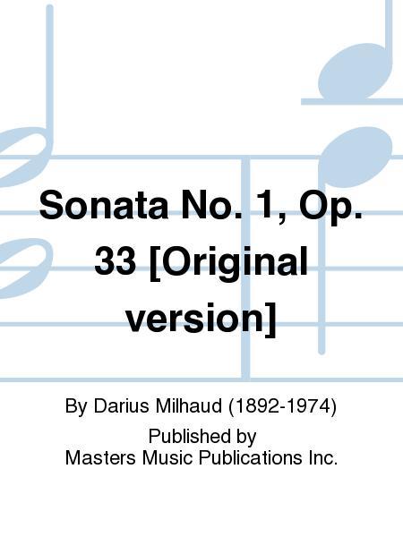 Sonata No. 1, Op. 33 [Original version]